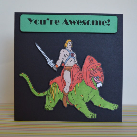 You Re Awesome: He-Man Riding Battlecat You're Awesome Happy Birthday By