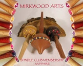 Mirkwood Sapphire Supported Spindle Club  -  One Year Membership