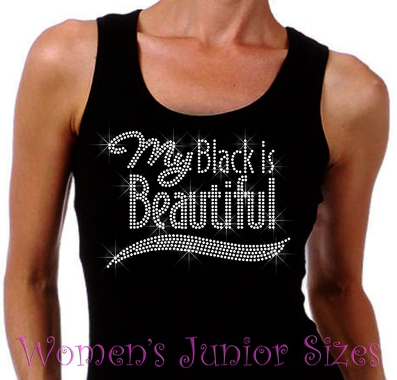 My Black Is Beautiful Iron On Rhinestone By BlingtasticApparel