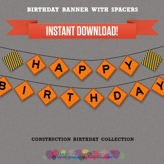 Construction Party Printable Birthday Banner With Spacers