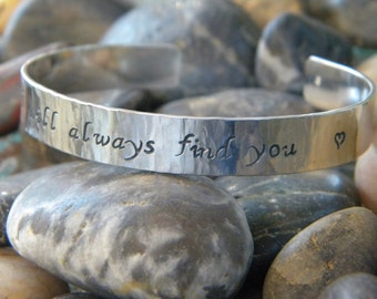 I will always find you hand stamped cuff bracelet