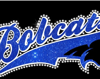 Team BOBCATS - in glitter with rhinestones - Go Cats! Choose your glitter color!