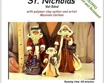A Vol-5dvd - How-to video to make St. Nicholas with Polymer Clay, by Maureen Carlson and Wee Folk Creations