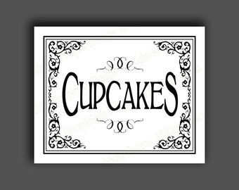 CUPCAKES - Printable Wedding Dessert bar sign - 5x7, 8x10 or 11 x 14 - instant download digital file - DIY - Black Tie Collection