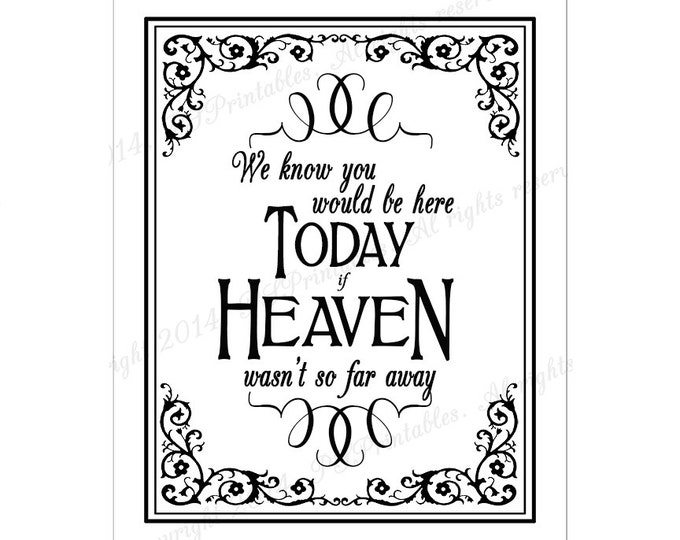 Wedding Memorial Sign - If heaven wasn't so far away, We know you would be here today - Wedding sign -Traditional Black Tie design