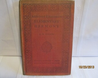 1926 Additional Exercises to Elementary Harmony by C H Kitson Oxford University Press hardcover book