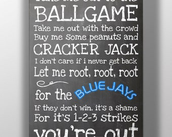 Toronto Blue Jays- Take Me Out to the Ballgame Chalkboard Print