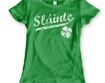 SLAINTE Eire Cheers - funny humorous irish st. patrick's day paddy's clover drinking beer party new tee shirt - Womens Green T-shirt DT0410