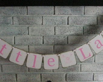 Little Lady Baby Banner/Baby Shower/Photo Prop/Gender Reveal