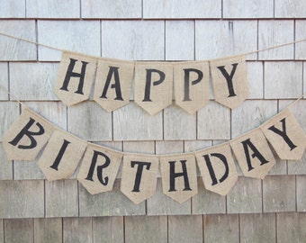Happy Birthday Banner, Birthday Burlap Garland, Birthday Party Decor, Burlap Banner, Burlap Bunting, Birthday Celebration, Rustic Birthday