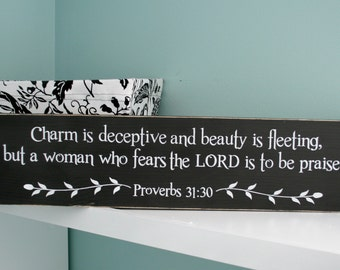 """Proverbs 31:30  22"""" x 5.5""""  Wooden Sign A Woman who Fears the Lord"""
