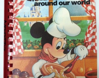 Cookbook Cooking with Mickey Around The World 1986 Disney's MOST Requested Recipes