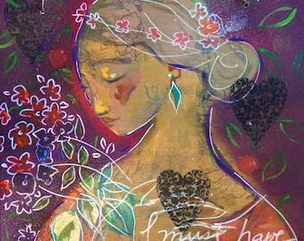 I must have flowers always and always, Original painting on wood, Women and flower art, Feminine art, Folk art, Primitive style art