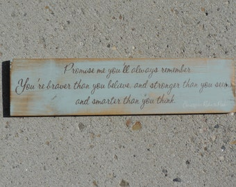 """FREE SHIPPING Primitive/Country/Rustic/Shabby Chic/Inspirational 6"""" x 24"""" Christopher Robin to Pooh- """" Promise Me You'll Always Remember..."""""""