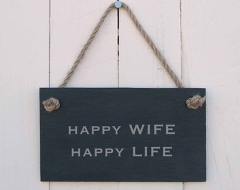 Slate Hanging Sign 'Happy Wife Happy Life' (SR151)
