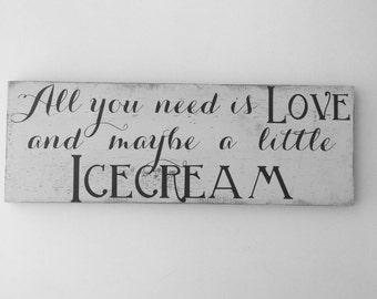 All you need is love, ice cream sign, wedding sign