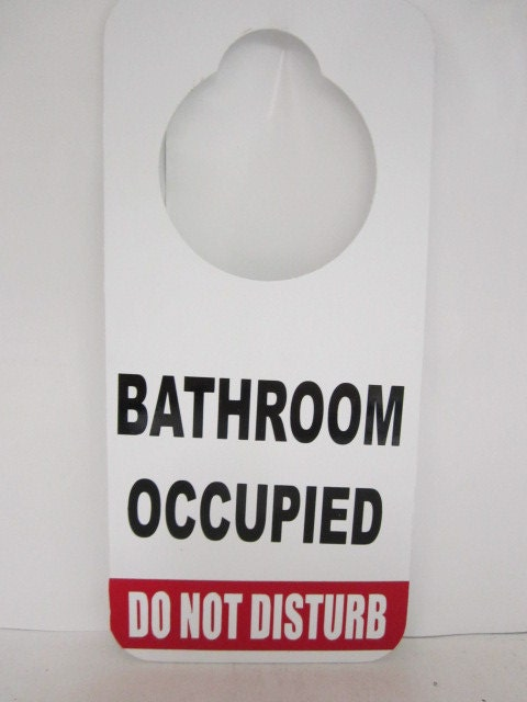 Bathroom occupied do not disturb door hanger sign for Bathroom occupied sign