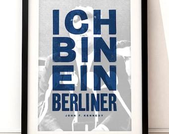 John F Kennedy art print, inspirational quote art, quote inspired print, typographic print, Ich Bin Ein Berliner, JFK, Berlin print