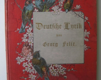 Old German book Deutsche Lyrik Von Georg Felix