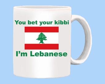 You bet your kibbi I'm Lebanese a Mug