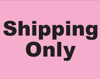 For Shop Owner Use for Shipping Fees