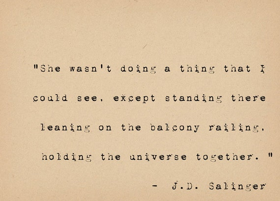 JD Salinger Quote - Literary Art Quote Print - Romantic Quote ...