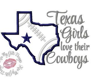 Texas Girls Love Their Cowboys Football  Machine Embroidery Applique Design