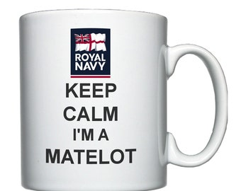 Keep Calm I'm a Matelot mug / cup.  Royal Navy