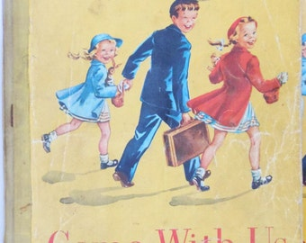 Come With Us Dick & Jane reading book