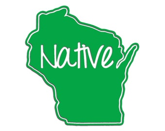 Wisconsin Native Vinyl Sticker Car Window Door Bumper Decal Pride WI