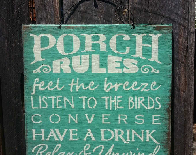 Porch Rules, porch rules sign, front porch decor, porch sign, patio decor, outdoor living, deck sign, yard decor, 85