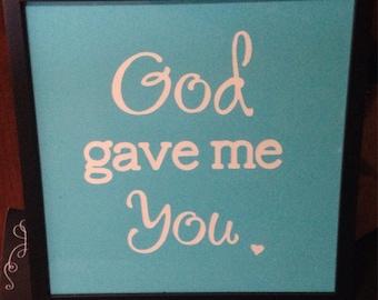 God Gave Me You Framed Wall Decor