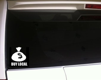 Buy Local Business Car Decal vinyl sticker 6""
