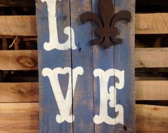 """Louisiana Fleur De Lis """"LOVE"""" pallet sign"""
