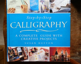 Vintage Book: Step-by-Step Calligraphy by Susan Hufton