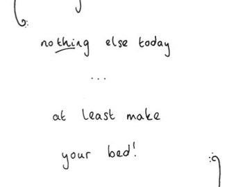 Eco friendly Greeting card - 'If you achieve nothing else today, at least make your bed!'