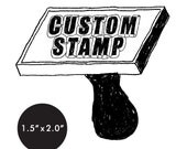 """CUSTOM Rubber Stamp - 1.5"""" x 2.0"""" - Logo, Business, Promotion Stamp 1.5x2"""