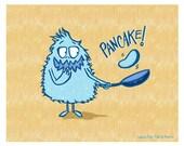 Pancake Monster Illustration 8 x 10 Funny food Breakfast print for the Kitchen
