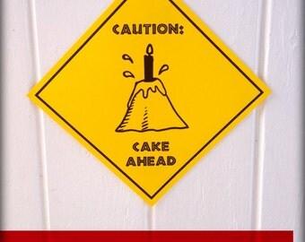 "PDF: ""Caution Volcano Cake Ahead"" Sign - Dinosaur Crossing Sign Party Warning Caution Zone Paleo Caveman Silhouette Lava"