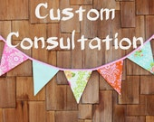CONSULTATION for a custom item under 100.00.  You get to see the flags first for your approval, make any further changes or suggestions.
