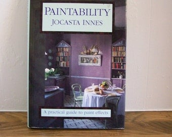 Jocasta Innes Book 'Paintability' Decorating How-To Classic Guide Paint Effects 1987