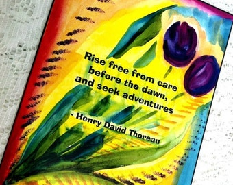 RISE FREE From Care Seek Adventure THOREAU Inspirational Quote Motivational Print Yoga Meditation Inspire Heartful Art by Raphaella Vaisseau