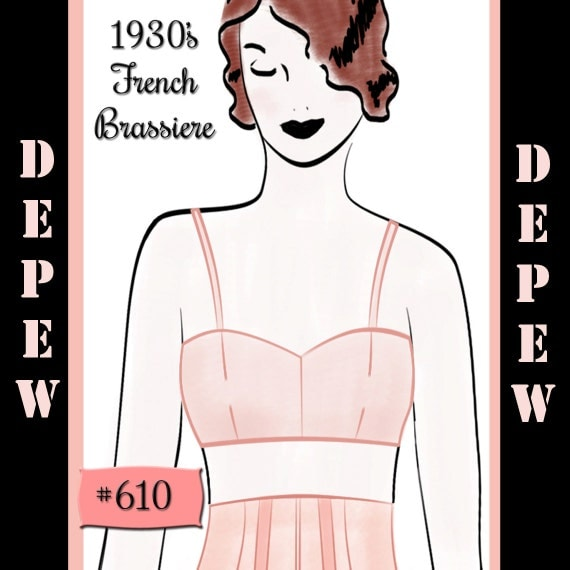 Vintage Sewing Pattern 1930's French Basic Bra in Any Bust Size- PLUS Size Included- Depew 610 -INSTANT DOWNLOAD-