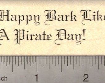 Happy Bark Like a Pirate Day Rubber Stamp, Talk like a pirate, dog G21013 Wood Mounted
