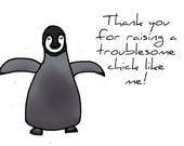 Penguin Chick Mothers Day Card
