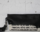 075 Black Leather Wristlet Clutch Bag / Poetry Text Printed Handbag / Leather Wristlet Purse