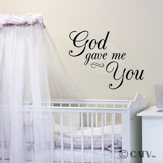 god gave me you customizable wall decal vinyl by