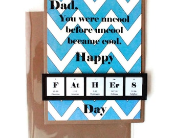 Father's Day Card My Dad's Uncool Card Blue & White Chevron Science Chemistry Breaking Bad Nerd Geek