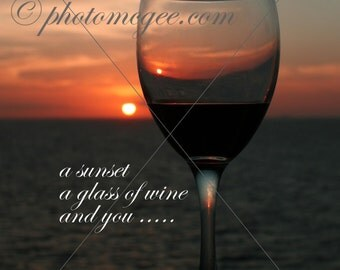 DIY Greeting Card, Wine and Sunset - a sunset, a glass of wine, and you - 15.00