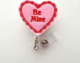 Be Mine Heart - Name Badge Holder - Cute Badge Reel - Nurse Badge Holder - Nursing Badge Clip - Teacher Badge Reel - Valentine Badge
